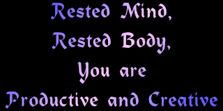 rested mind body productive creative